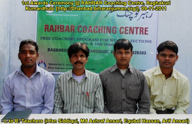 Rahbar Coaching Centre, Kmardhubi, Dhanbad-1st Awards Ceremony, on 9th Nov 2011