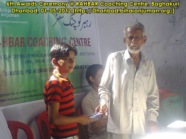Rahbar Coaching Centre, Kmardhubi, Dhanbad-6th Awards Ceremony, on 1st May 2012