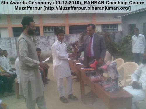 5th Awards Ceremony, 10-12-2010 @ RAHBAR Coaching Centre, Muzaffarpur