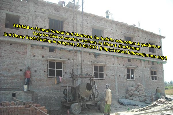 RAHBAR-e-Banat Roof Slab of 2nd storey being cast on 23rd March 2011