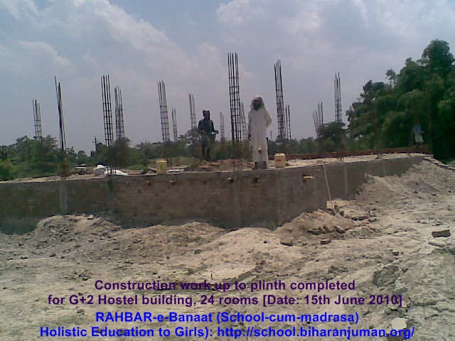 Madrasa RAHBAR-e-Banat, construction of hostel reached Plinth level